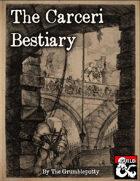 The Carceri Bestiary