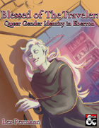 Blessed of The Traveler: Queer Gender Identity in Eberron