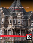 Night of the Malignant Dead