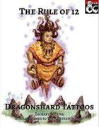 Rule of 12: Dragonshard Tattoos