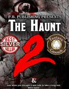 The Haunt 2 (Fantasy Grounds)