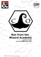 Ran from the Wizard Academy