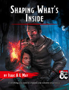 Sorcerer: Shaping What's Inside
