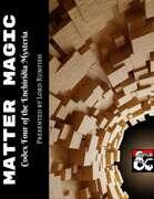 Matter Magic (Codex Four of the Enchiridia Mysteria)