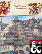 The Tlatoani's Compendium