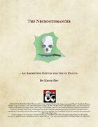 Rogue: The Necroguemancer