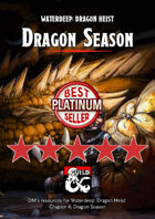 Dragon Season - a Waterdeep: Dragon Heist DM's Resource