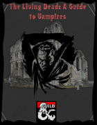 The Living Dead: A Guide to Vampires
