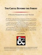 Warlock Patron: The Castle Beyond the Forest