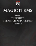 Magic Items from The Priest, the Witch, and the Lost Temple