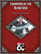Champions of the Blood Wars: Oath of the Abyss