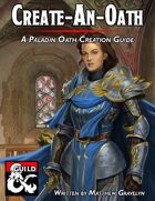 Create-An-Oath: A Paladin Oath Creation Guide