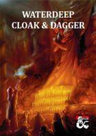 Waterdeep: Cloak & Dagger