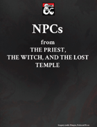 NPCs from The Priest, the Witch and the Lost Temple