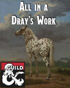 All in a Dray's Work - Waterdeep Faction Adventure