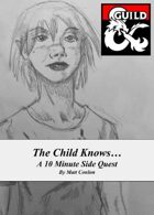Side Quest: The Child Knows...