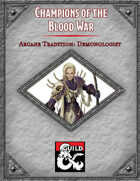 Champions of the Blood Wars: Demonologist