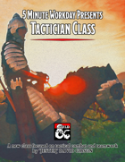 5MWD Presents: Tactician Class