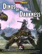 Dinos of Darkness (Chult) - Dino-Wars vol 2