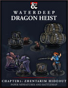 Dragon Heist - Chapter 1: Zhentarim Hideout Paper Miniatures