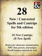28 New / Converted 5e Spells and Cantrips