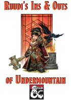 Ins & Outs of Undermountain - Waterdeep Dungeon of the Mad Mage Supplement