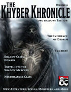 Khyber Khronicle Volume #04