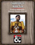 Champions of Kara-Tur: Imperial Dragon Knight