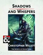 Shadows and Whispers: The Secrets of House Dimir