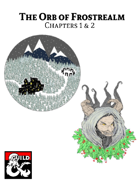 The Orb of Frostrealm Chapters 1 & 2