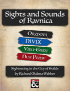 Sights and Sounds of Ravnica