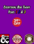Everything Rob Twohy Years 1 2 & 3