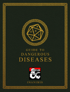 Inanimis' Guide to Dangerous Diseases