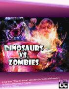 Dinosaurs vs. Zombies