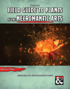 Field Guide to Plants of the Necromantic Arts