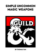 Simple Uncommon Magic Weapons