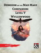 DotMM Companion 5: Wyllowwood