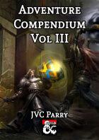 Adventure Compendium Vol III