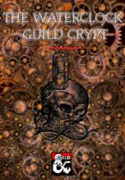Waterclock Guild Crypts