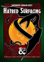 Hatred Surfacing - a Zhentarim Faction Mission and DM's Resource for Waterdeep: Dragon Heist