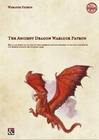 The Ancient Dragon: A Warlock Patron