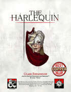 Harlequin 1.3.5: Martial Caster Class