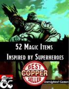 52 Magic Items Inspired by Superheroes