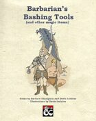 Barbarian's Bashing Tools (and other magic items)