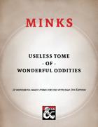 Mink's Useless Tome of Wonderful Oddities