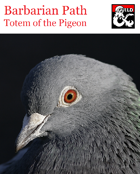 Barbarian Path - Totem of the Pigeon