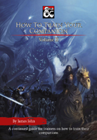 How To Train Your Companion Volume 2 (5e)