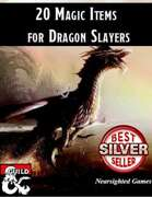 20 Magic Items for Dragon Slayers