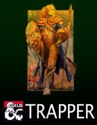 Trapper (5e Class)