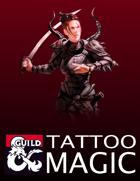 Tattoo Magic (5e Rules)